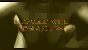 Cuckold Journey Begins